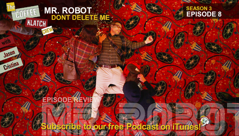 MrR – Mr Robot S3 E8 Dont Delete Me |