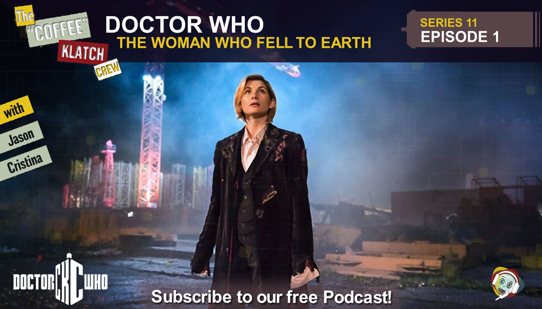 Dr.W - Doctor Who S11 E1 The Woman Who Fell To Earth