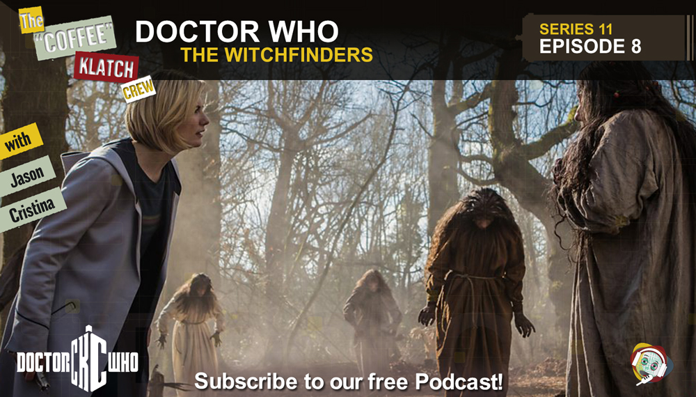 Dr.W - Doctor Who S11 E8 The Witchfinders