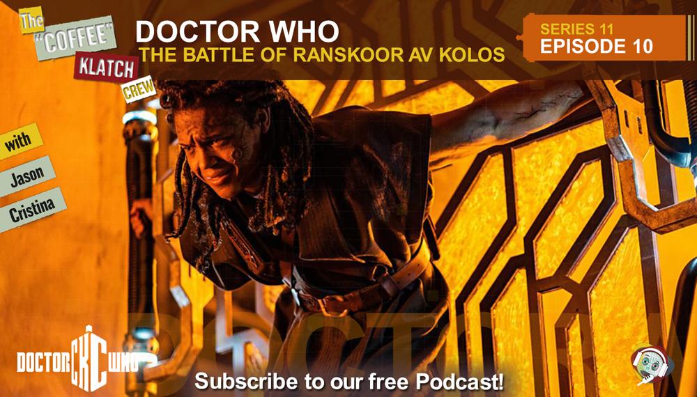 Dr.W - Doctor Who S11 E10 The Battle of Ranskoor Av Kolos