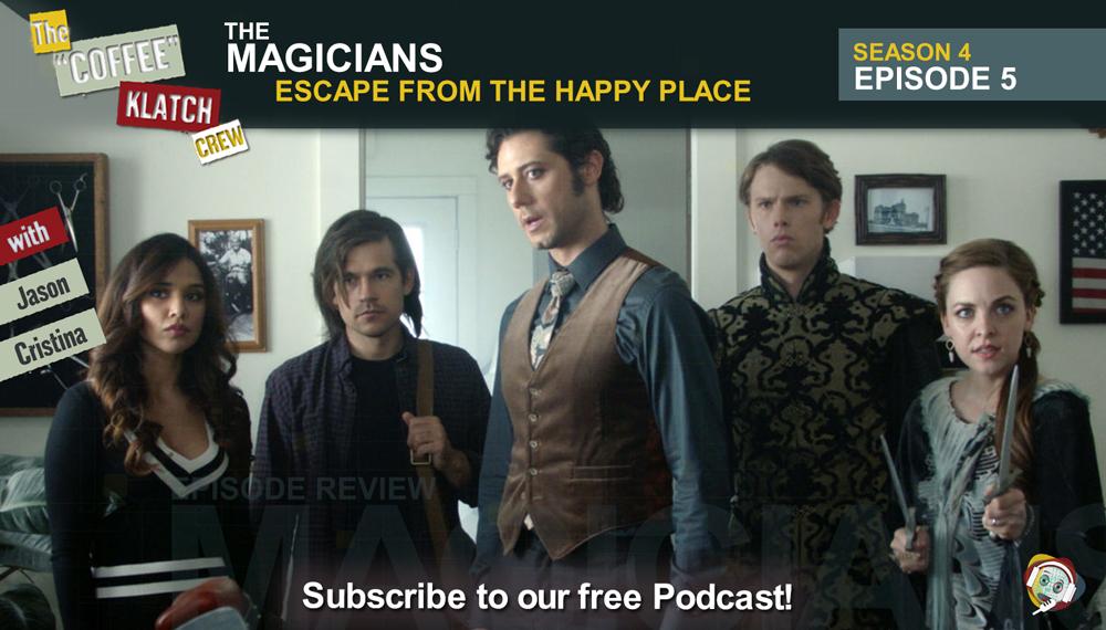 Magic – The Magicians S4 E5 Escape from the Happy Place