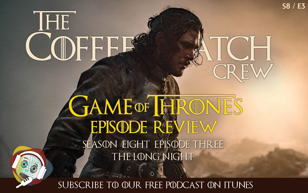 GOT - Game Of Thrones S8 E3 - The Long Night