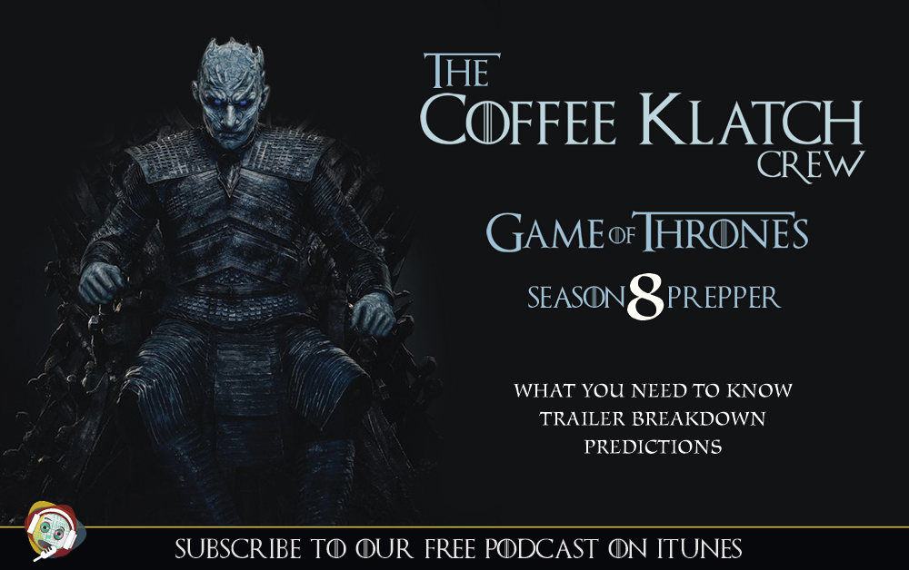 GOT – S8 Season Prepper