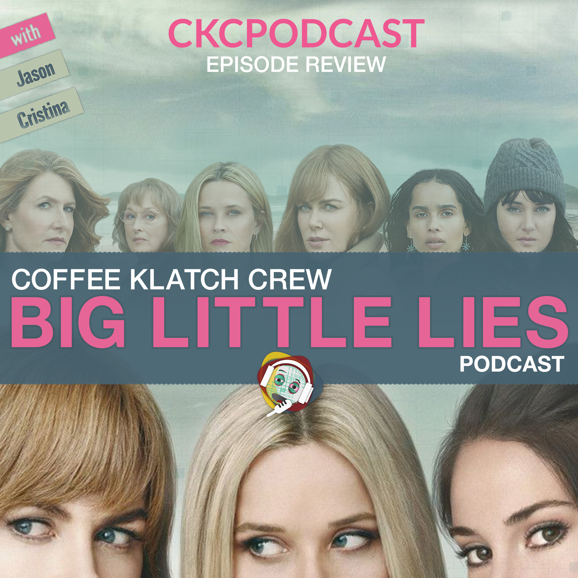 Big Little Lies Review | Listen via Stitcher for Podcasts